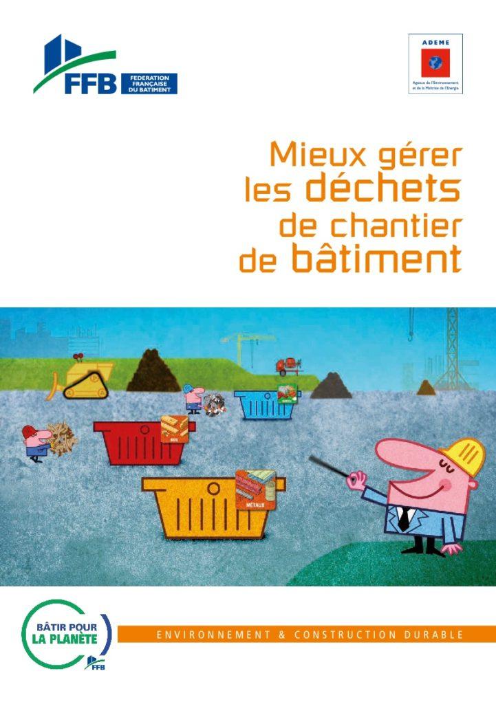"""Guide """"Mieux gérer les déchets de chantier de batîment"""" - FFB"""